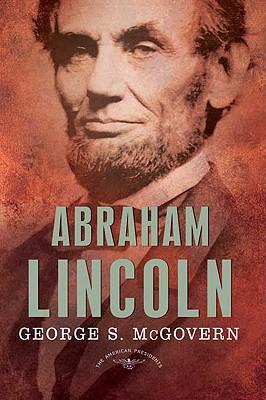 Abraham Lincoln By McGovern, George/ Schlesinger, Arthur Meier (EDT)/ Wilentz, Sean (EDT)